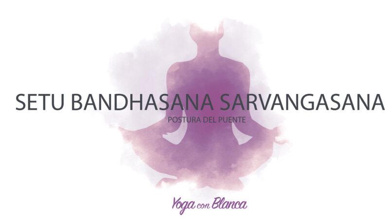 Portada Setu Bandhasana