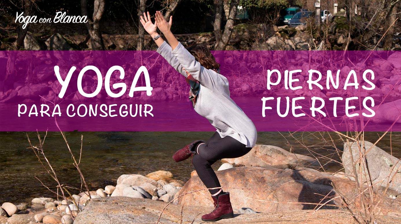 yoga-piernas-fuertes-yogaconblanca
